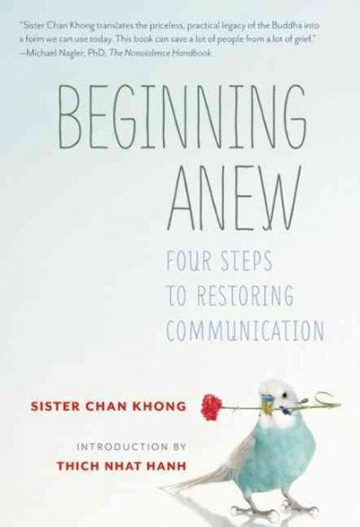 Beginning Anew : Four Steps to Restoring Communication