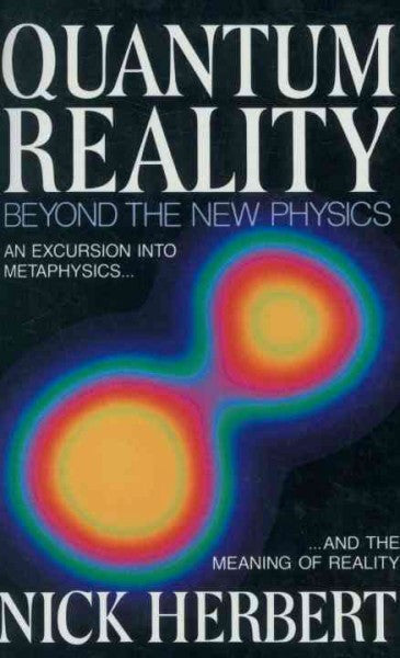 Quantum Reality : Beyond the New Physics
