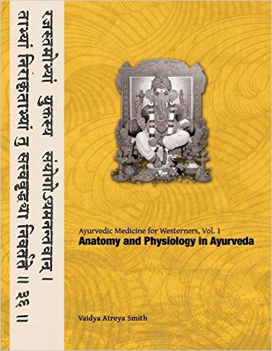 Anatomy and Physiology in Ayurveda