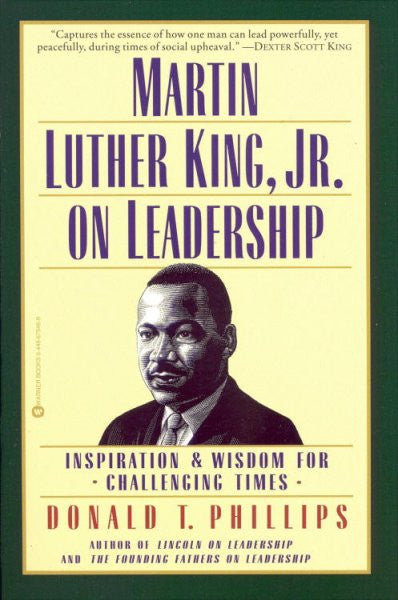 Martin Luther King Jr. on Leadership : Inspiration & Wisdom for Challenging Times