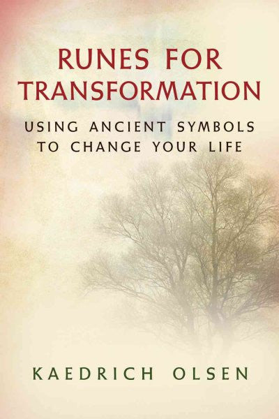 Runes for Transformation : Using Ancient Symbols to Change Your Life