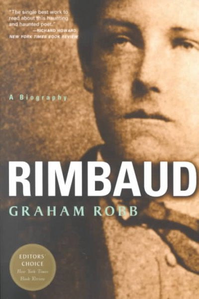 Rimbaud : A Biography