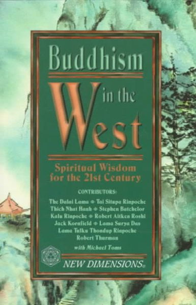 Buddhism in the West : Spiritual Wisdom for the 21st Century