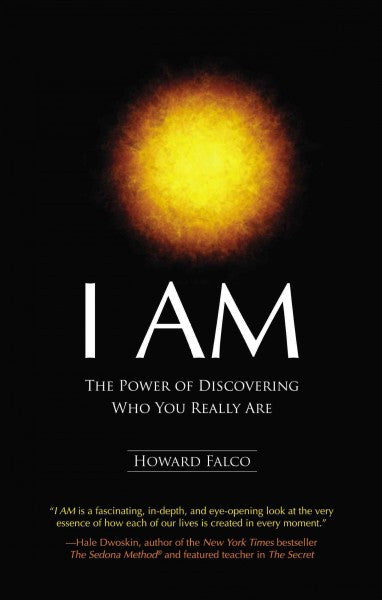 I Am : The Power of Discovering Who You Really Are