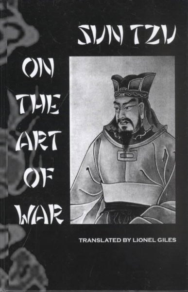 Sun Tzu on the Art of War : The Oldest Military Treatise in the World