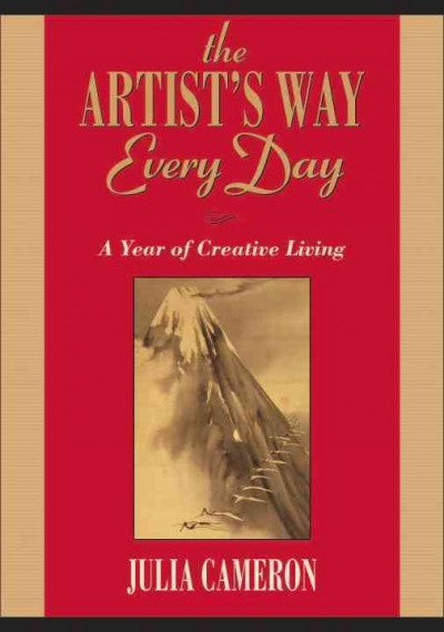 Artist's Way Every Day : A Year of Creative Living