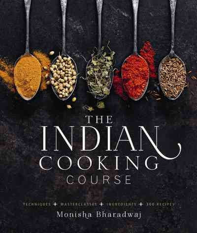Indian Cooking Course : Techniques - Masterclasses - Ingredients - 300 Recipes