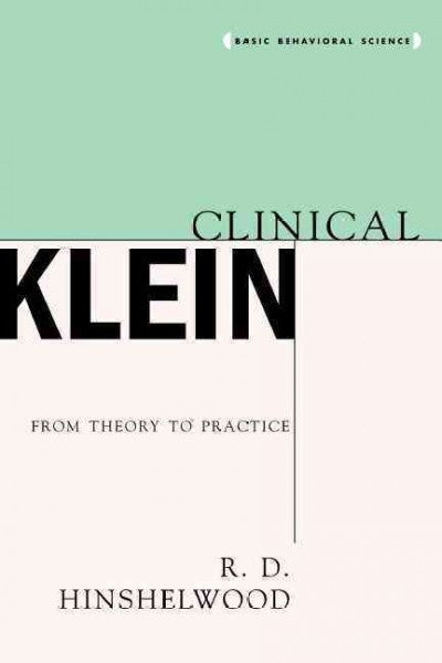 Clinical Klein : From Theory to Practice