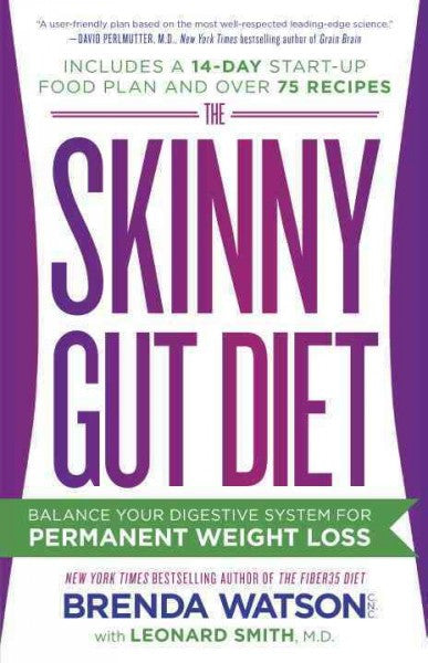 Skinny Gut Diet : Balance Your Digestive System for Permanent Weight Loss