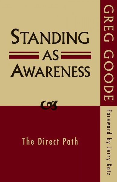 Standing As Awareness : The Direct Path