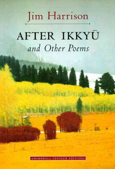 After Ikkyu : And Other Poems