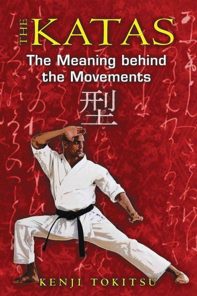 Katas : The Meaning Behind the Movements