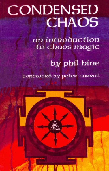 Condensed Chaos : An Introduction to Chaos Magic