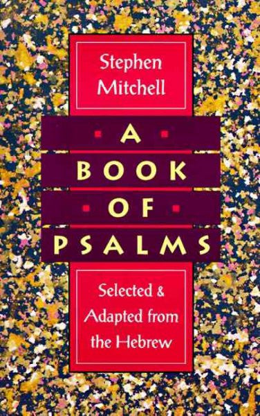 Book of Psalms : Selected & Adapted from the Hebrew