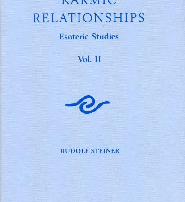 Karmic Relationships : Esoteric Studies Vol 2