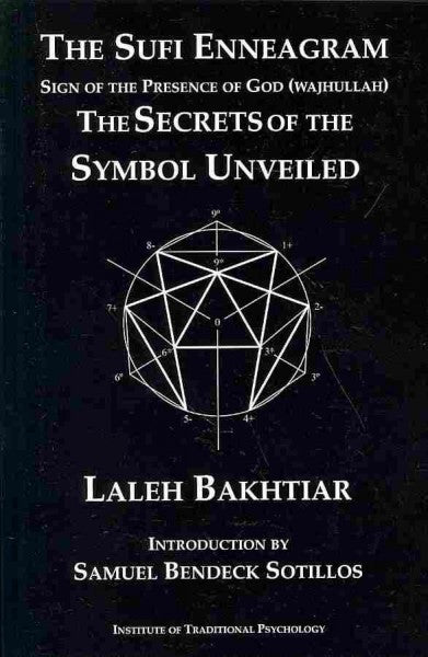 Sufi Enneagram : The Secrets of the Symbol Unveiled