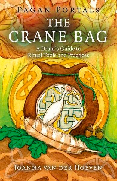 Crane Bag : A Druid's Guide to Ritual Tools and Practices