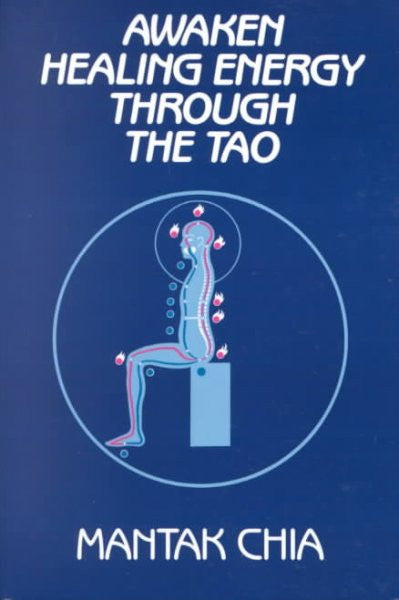 Awaken Healing Energy Through Tao