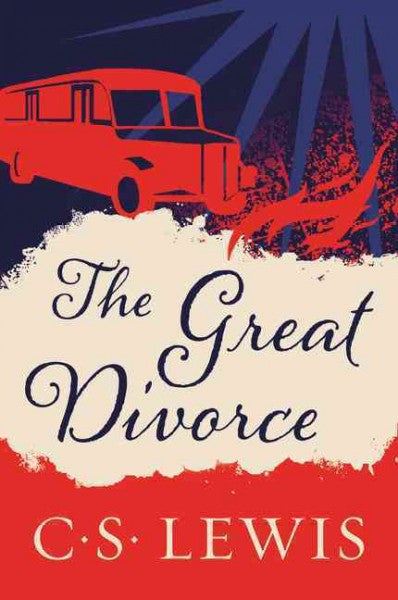 Great Divorce : A Dream