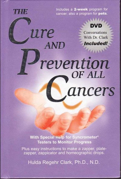 Cure and Prevention of All Cancers
