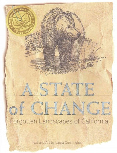 State of Change : Forgotten Landscapes of California