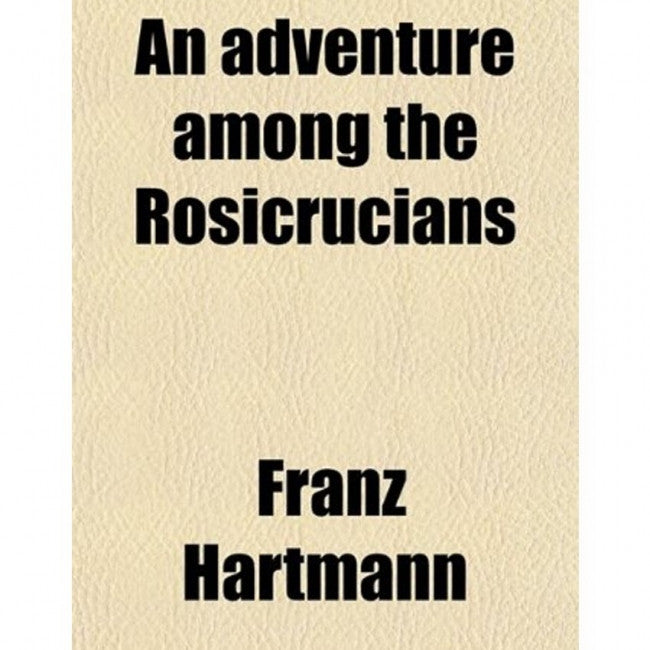 Adventure Among the Rosicrucians