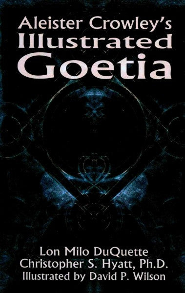 Aleister Crowley's Illustrated Goetia : Sexual Evocation
