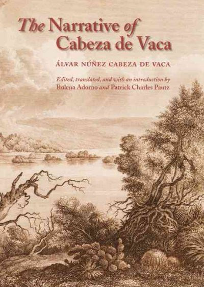 Narrative of Cabeza De Vaca