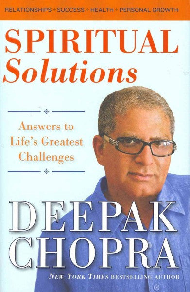 Spiritual Solutions : Answers to Life's Greatest Challenges