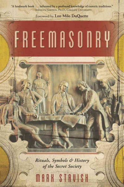 Freemasonry : Rituals, Symbols & History of the Secret Society
