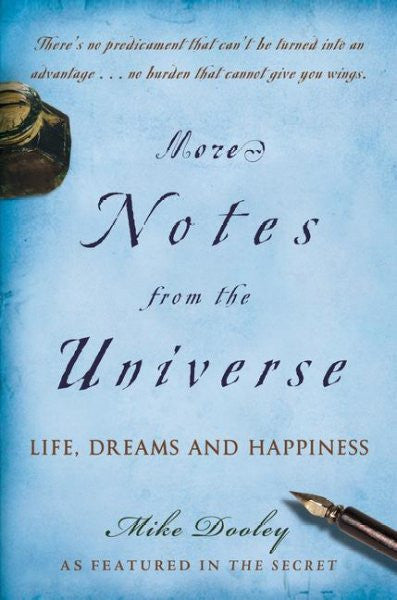More Notes from the Universe : Life, Dreams and Happiness