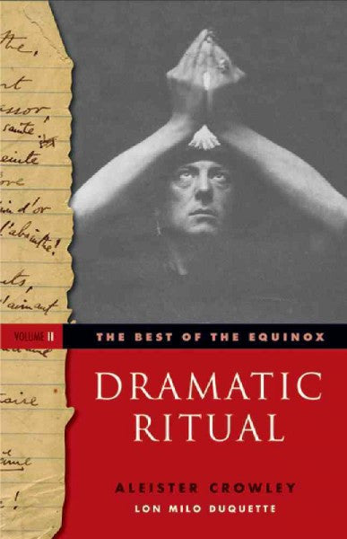 Best of the Equinox, Dramatic Ritual