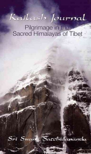 Kailash Journal : Pilgrimage into the Himalayas