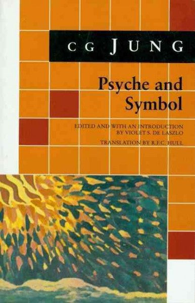 Psyche and Symbol : A Selection from the Writings of C.G.Jung