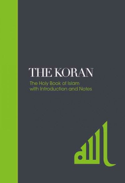 Koran : The Holy Book of Islam with Introduction and Notes
