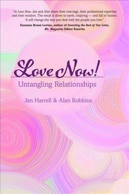 Love Now! : Untangling Relationships