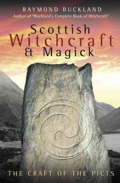 Scottish Witchcraft & Magick : The Craft of the Picts