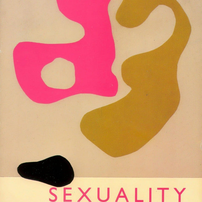 Sexuality : A Reader