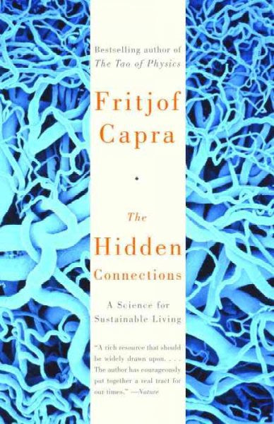 Hidden Connections : A Science of Sustainable Living