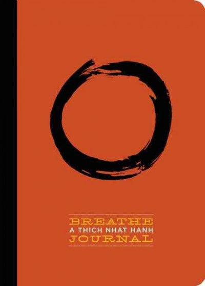 Breathe : A Thich Nhat Hanh Journal
