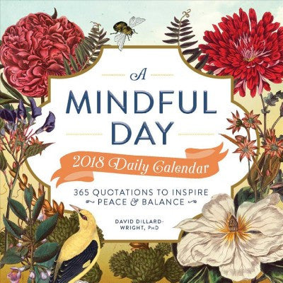 Mindful Day 2018 Calendar : 365 Quotations to Inspire Peace and Balance
