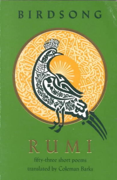 Rumi Birdsong : Fifty-Three Short Poems