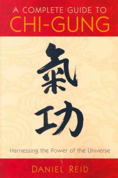 Complete Guide to Chi-Gung