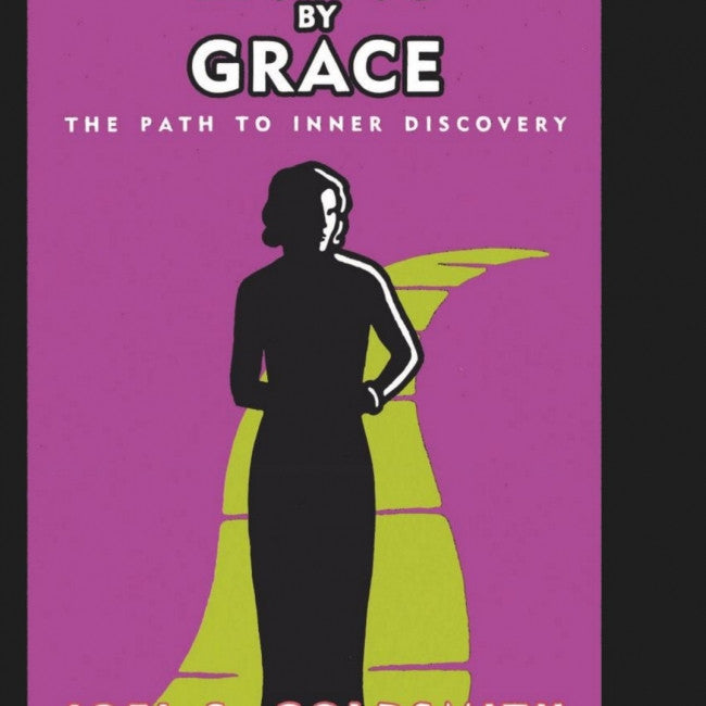 Living by Grace : The Path to Inner Discovery