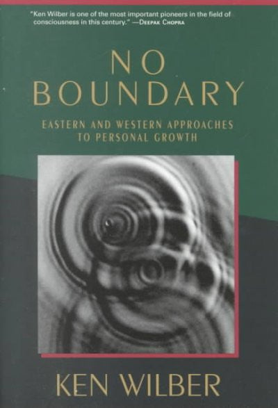 No Boundary : Eastern and Western Approaches to Personal Growth