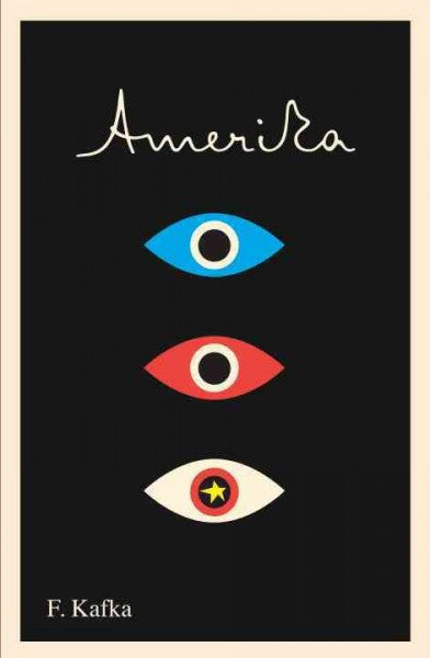 Amerika : The Missing Person: A New Translation, Based on the Restored Text