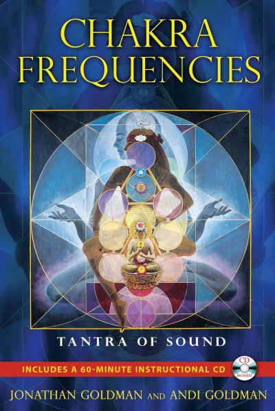 Chakra Frequencies : Tantra of Sound