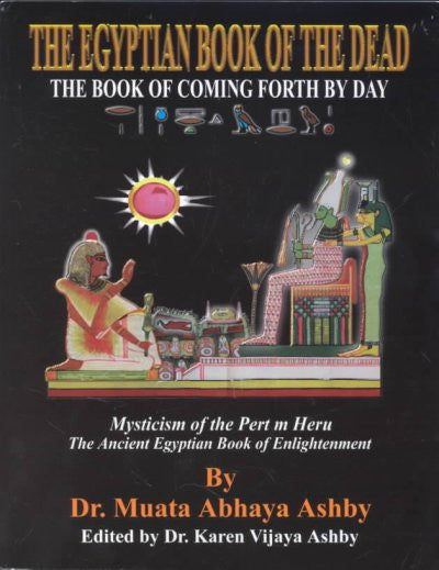 Egyptian Book of the Dead : The Book of Coming Forth by Day