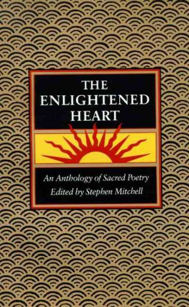 Enlightened Heart : An Anthology of Sacred Poetry