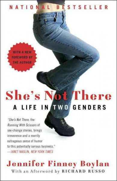 She's Not There : A Life in Two Genders